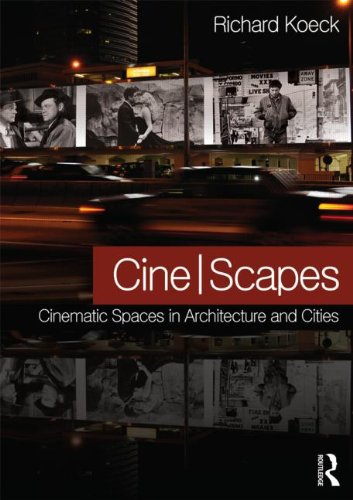 9780415600798: Cine-scapes: Cinematic Spaces in Architecture and Cities
