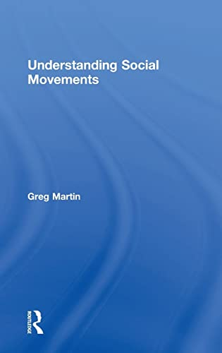 9780415600873: Understanding Social Movements