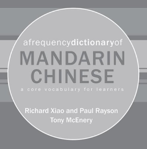 9780415601061: A Frequency Dictionary of Mandarin Chinese: Core Vocabulary for Learners (Routledge Frequency Dictionari)