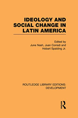 9780415601320: Ideology and Social Change in Latin America