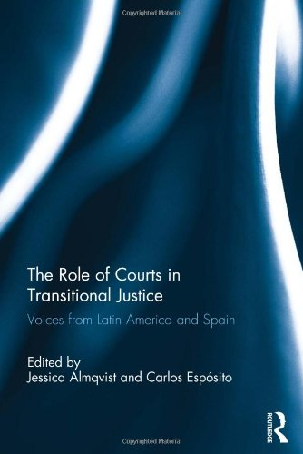 9780415601375: The Role of Courts in Transitional Justice: Voices from Latin America and Spain