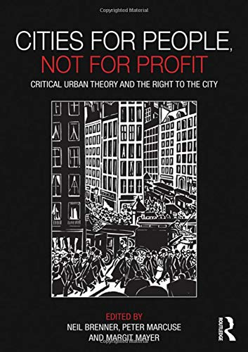 9780415601771: Cities for People, Not for Profit: Critical Urban Theory and the Right to the City
