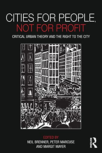 9780415601788: Cities for People, Not for Profit: Critical Urban Theory and the Right to the City