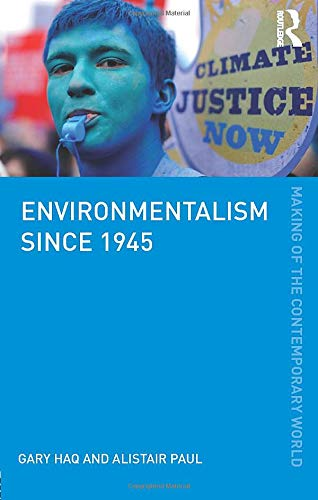 9780415601825: Environmentalism since 1945 (The Making of the Contemporary World)