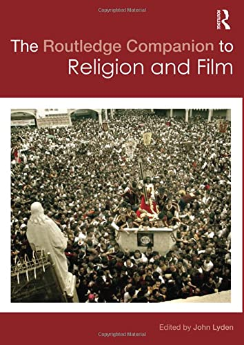 9780415601870: The Routledge Companion to Religion and Film (Routledge Religion Companions)