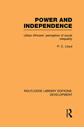 9780415601900: Power and Independence: Urban Africans' Perception of Social Inequality