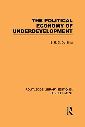 9780415602051: The Political Economy of Underdevelopment