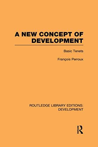 9780415602105: A New Concept of Development: Basic Tenets