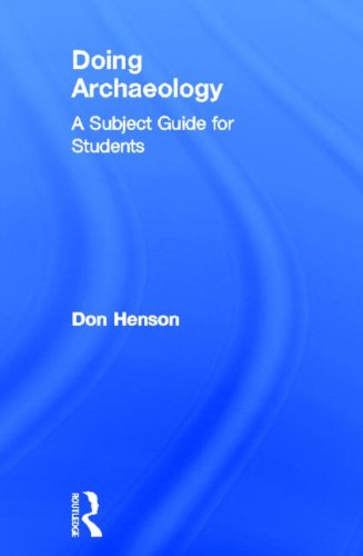 9780415602112: Doing Archaeology: A Subject Guide for Students (Doing... Series)
