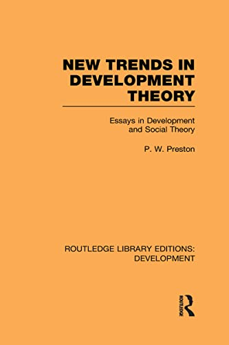 9780415602167: New Trends in Development Theory: Essays in Development and Social Theory