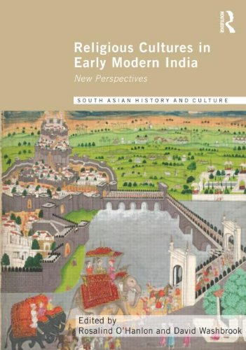 Religious Cultures in Early Modern India: New Perspectives (Routledge South Asian History and ...