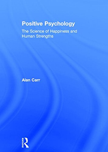 9780415602358: Positive Psychology: The Science of Happiness and Human Strengths
