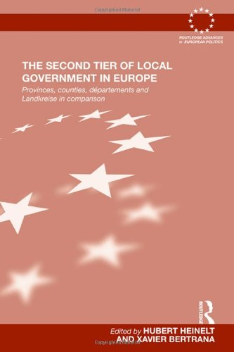 9780415602570: The Second Tier of Local Government in Europe: Provinces, Counties, Départements and Landkreise in Comparison (Routledge Advances in European Politics)