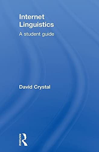 9780415602686: Internet Linguistics: A Student Guide