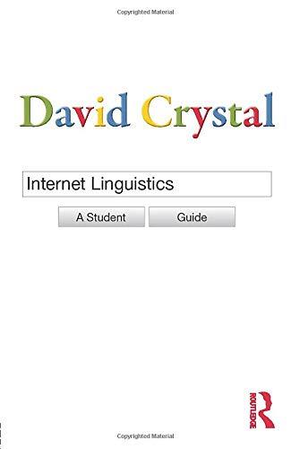 9780415602716: Internet Linguistics: A Student Guide