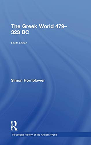 9780415602914: The Greek World 479-323 BC