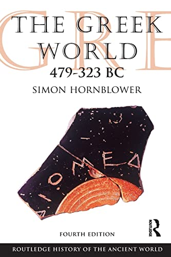 9780415602921: The Greek World 479-323 BC (The Routledge History of the Ancient World)