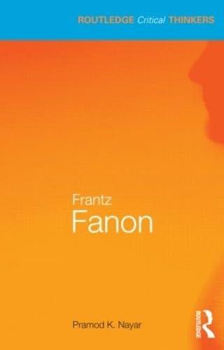 9780415602976: Frantz Fanon (Routledge Critical Thinkers)