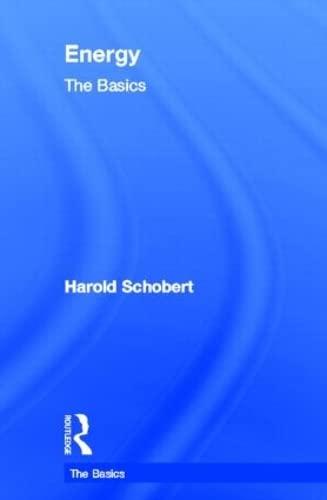 Energy: The Basics: Schobert, Harold