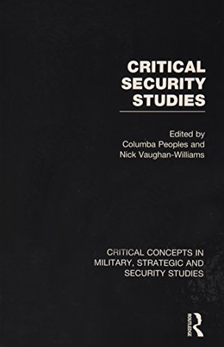 9780415603287: Critical Security Studies (Critical Concepts in Military, Strategic, and Security Studies)