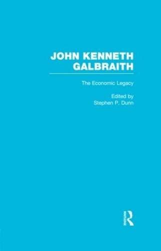 9780415603331: John Kenneth Galbraith: The Economic Legacy