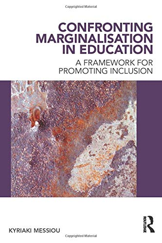 9780415603515: Confronting Marginalisation in Education: A Framework for Promoting Inclusion