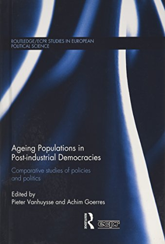 9780415603829: Ageing Populations in Post-Industrial Democracies: Comparative Studies of Policies and Politics (Routledge/ECPR Studies in European Political Science)