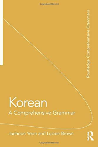 9780415603850: Korean: A Comprehensive Grammar