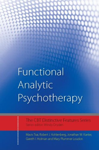 9780415604031: Functional Analytic Psychotherapy: Distinctive Features (CBT Distinctive Features)