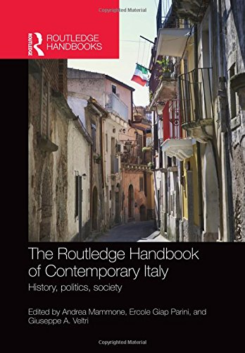 9780415604178: The Routledge Handbook of Contemporary Italy: History, politics, society