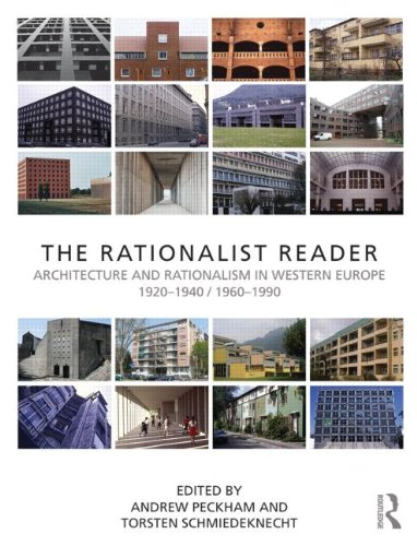9780415604352: The Rationalist Reader: Architecture and Rationalism in Western Europe 1920-1940 and 1960-1990