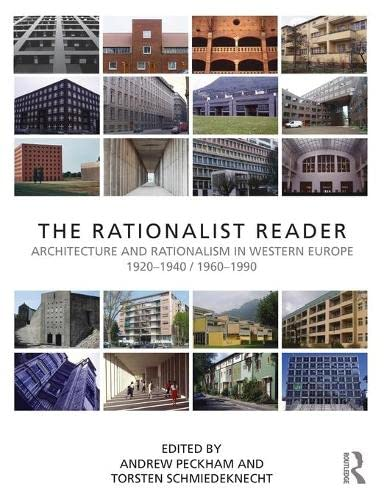 9780415604369: The Rationalist Reader: Architecture and Rationalism in Western Europe 1920-1940 / 1960-1990
