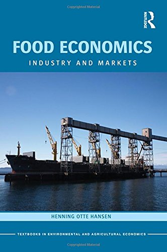 9780415604598: Food Economics: Industry and Markets