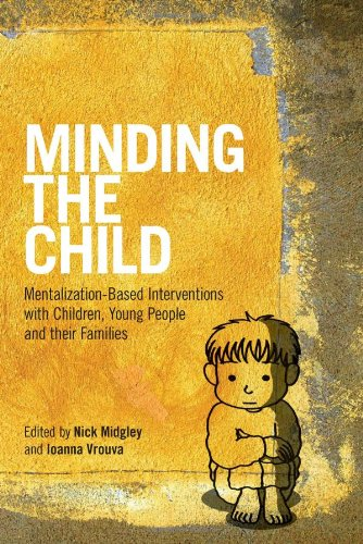 9780415605236: Minding the Child: Mentalization-Based Interventions with Children, Young People and their Families