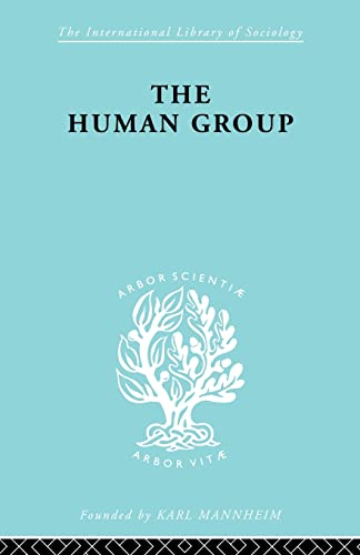 9780415605854: The Human Group (The International Library of Sociology)
