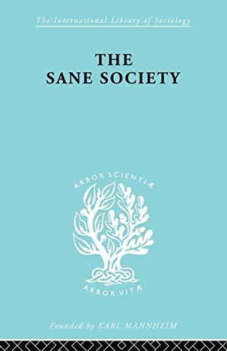 9780415605861: Sane Society Ils 252 (International Library of Sociology)