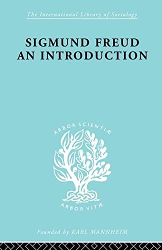 9780415605878: Sigmund Freud - An Introduction (International Library of Sociology)