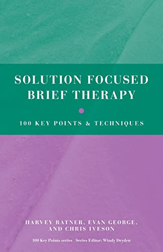 9780415606134: Solution Focused Brief Therapy: 100 Key Points and Techniques