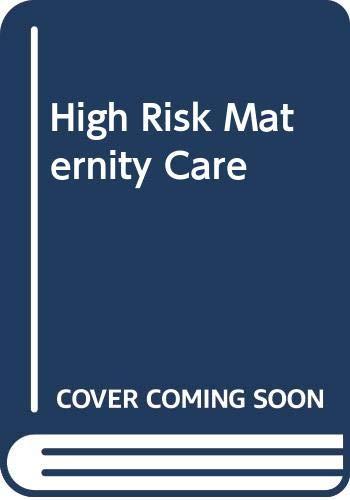 9780415606264: High Risk Maternity Care