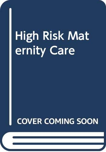 9780415606271: High Risk Maternity Care