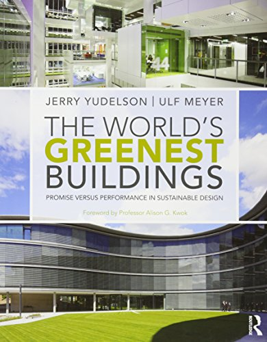 9780415606295: The World's Greenest Buildings: Promise Versus Performance in Sustainable Design