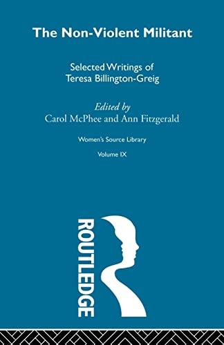 9780415606455: The Non-Violent Militant: 9