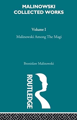 9780415606479: Malinowski amongst the Magi: The Natives of Mailu [1915/1988]