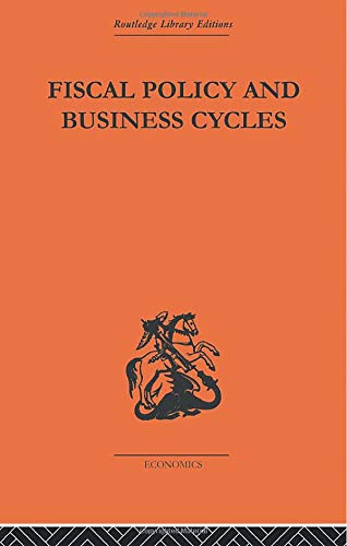 9780415607100: Fiscal Policy & Business Cycles