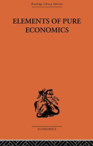 9780415607315: Elements of Pure Economics (Routledge Library Editions: Economics)