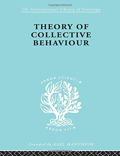 9780415607384: Theory Collectve Behav Ils 258 (International Library of Sociology)