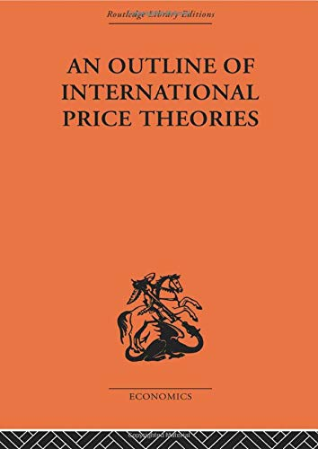 9780415607438: An Outline of International Price Theories