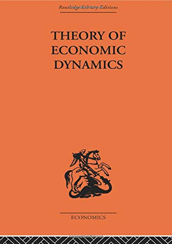 9780415607483: Theory of Economic Dynamics