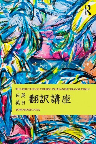 9780415607520: The Routledge Course in Japanese Translation