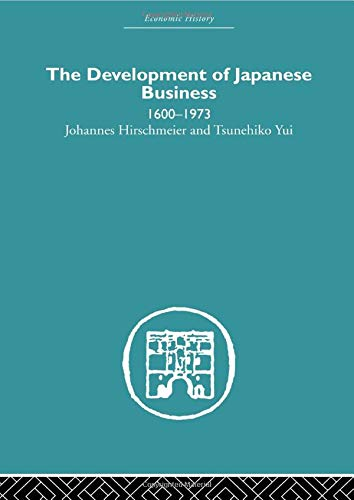 9780415607728: The Development of Japanese Business: 1600-1973